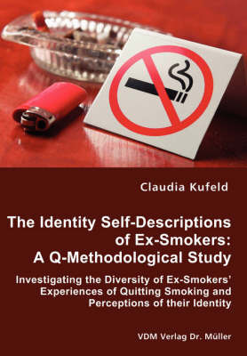 The Identity Self-Descriptions of Ex-Smokers by Claudia Kufeld