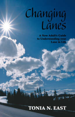 Changing Lanes by Tonia N. East