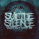 You Can't Stop Me (CD/DVD) by Suicide Silence