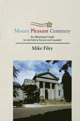Mount Pleasant Cemetery by Mike Filey