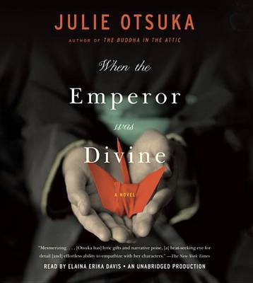 When the Emperor Was Divine by Julie Otsuka image