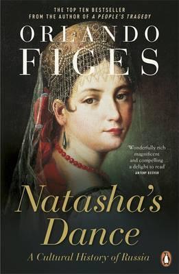 Natasha's Dance by Orlando Figes image