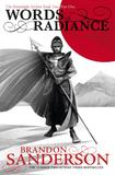 Words of Radiance Part One by Brandon Sanderson