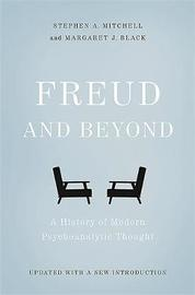 Freud and Beyond by Stephen A. Mitchell