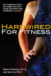 Hardwired for Fitness by John Ivy image
