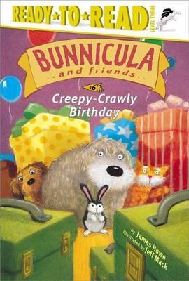Creepy-Crawly Birthday by James Howe