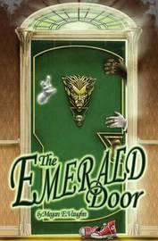 The Emerald Door by Megan E Vaughn