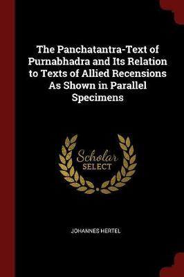 The Panchatantra-Text of Purnabhadra and Its Relation to Texts of Allied Recensions as Shown in Parallel Specimens by Johannes Hertel image