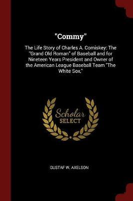 Commy by Gustaf W Axelson