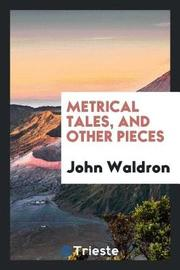 Metrical Tales, and Other Pieces by John Waldron image