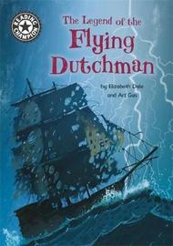 Reading Champion: The Legend of the Flying Dutchman by Elizabeth Dale