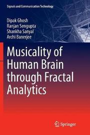 Musicality of Human Brain through Fractal Analytics by Dipak Ghosh