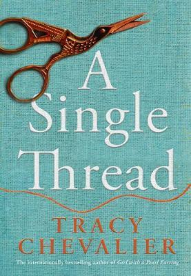 A Single Thread by Tracy Chevalier image