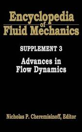 Encyclopedia of Fluid Mechanics: Supplement 3 by Nicholas P Cheremisinoff