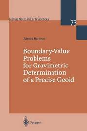 Boundary-Value Problems for Gravimetric Determination of a Precise Geoid by Zdenek Martinec