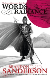 Words of Radiance: Part Two by Brandon Sanderson