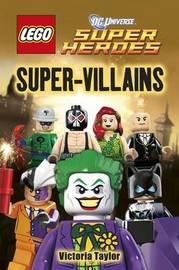 LEGO (R) DC Super Heroes Super Villains by DK
