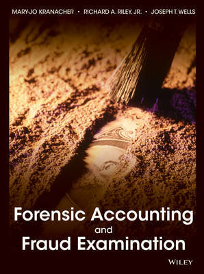 Forensic Accounting and Fraud Examination by Mary Jo Kranacher