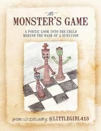 The Monster's Game by @LITTLEGIRL413
