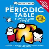Basher Science: the Periodic Table by Simon Basher