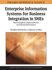 Enterprise Information Systems for Business Integration in SMEs