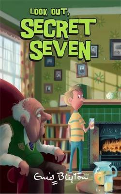 Look Out Secret Seven by Enid Blyton