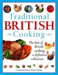 Traditional British Cooking by Hilaire Walden image
