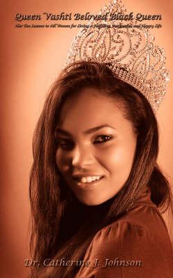 Queen Vashti Beloved Black Queen by Dr. Catherine J Johnson image