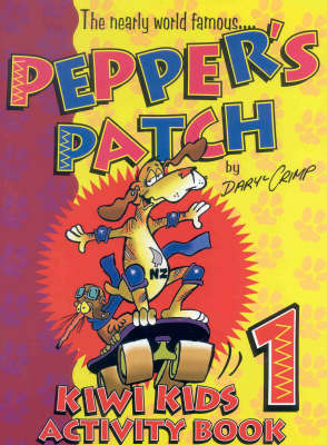Pepper's Patch: 1: Kiwi Kids Activity Book by David Crimp image