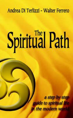 The Spiritual Path by Andrea, Di Terlizzi