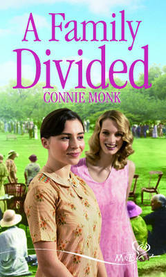 A Family Divided by Connie Monk