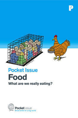 Food: What are We Really Eating? by Mary Alexander