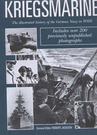 Kriegsmarine: The Illustrated History of the German Navy in World War II by Robert Jackson image