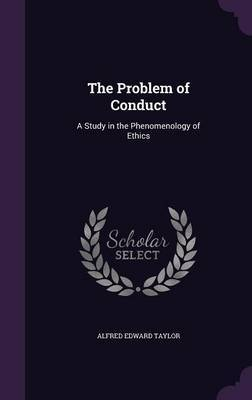 The Problem of Conduct by Alfred Edward Taylor image