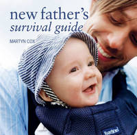 New Fathers Survival Guide by Martyn Cox image