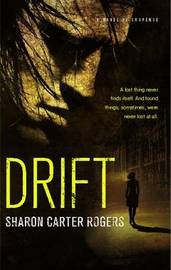 Drift: A Novel of Suspense by Sharon Carter Rogers image
