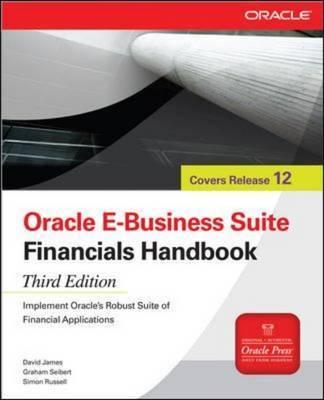 Oracle e-Business Suite Financials Handbook by David James