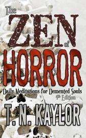 The Zen of Horror by T N Kaylor image