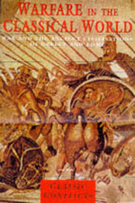 Warfare in the Classical World by J G Warry