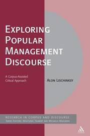 Exploring Popular Management Discourse by Alon Lischinksy