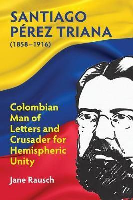 Santiago Perez Triana (1858-1916) by Jane Rausch image