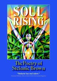 Soul Rising by Stefanie Brown image