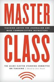 Master Class by The AEJMC Elected Standing Committee on Teaching