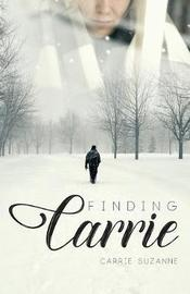 Finding Carrie by Carrie Suzanne