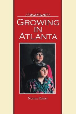 Growing in Atlanta by Norma Ramer image