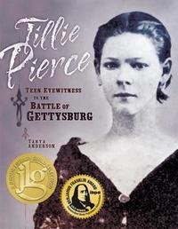 Tillie Pierce by Tanya Anderson