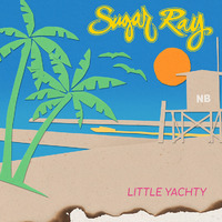 Little Yachty by Sugar Ray image