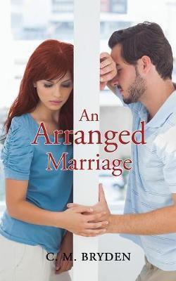 An Arranged Marriage | C  M  Bryden Book | In-Stock - Buy Now | at