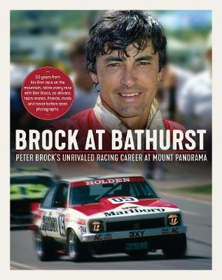 Brock at Bathurst by Bev Brock