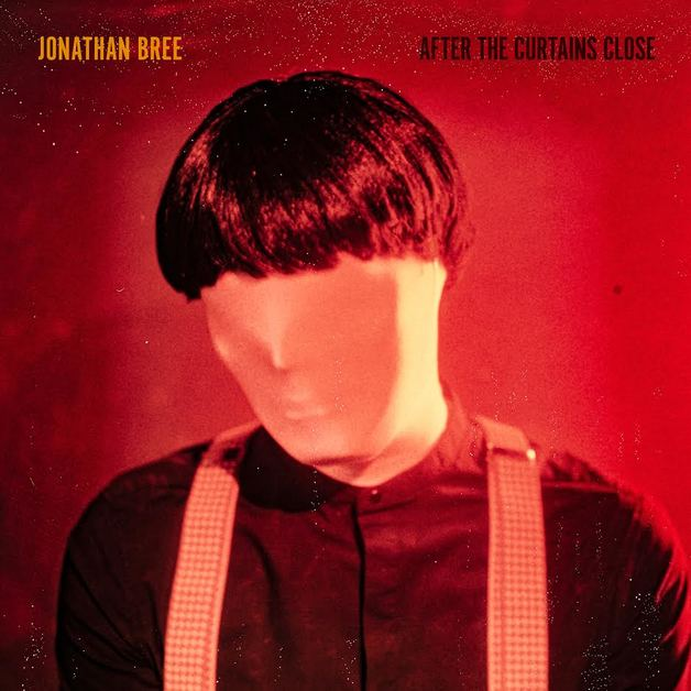 After The Curtains Close (Limited Edition) by Jonathan Bree